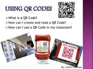 Using  qr  codes