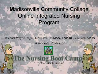 M adisonville  C ommunity  C ollege Online Integrated Nursing Program