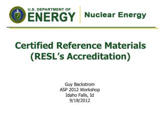 Certified Reference Materials  (RESL's Accreditation)