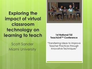 Exploring the impact of virtual classroom technology on learning to teach