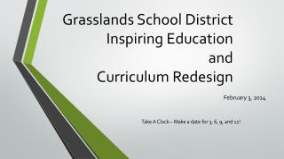 Grasslands School District Inspiring Education and Curriculum Redesign