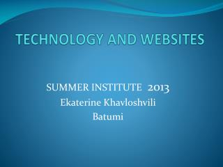 TECHNOLOGY AND WEBSITES