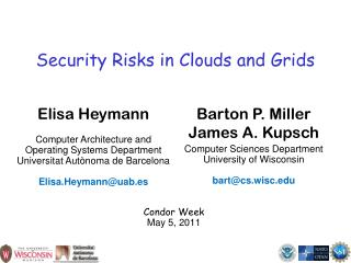 Security Risks in Clouds and Grids