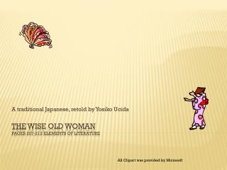 THE  WISE OLD WOMAN  Pages 207-212 Elements of literature