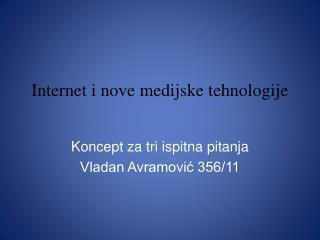 Internet i nove medijske tehnologije