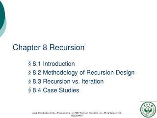 Chapter 8 Recursion