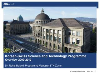 Korean-Swiss Science and Technology Programme Overview 2009-2013