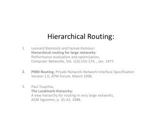 Hierarchical Routing: