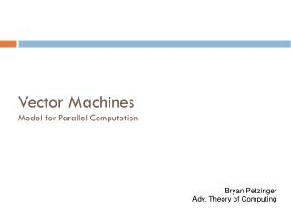 Vector Machines Model for Parallel Computation