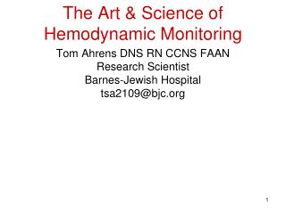 The Art  Science of Hemodynamic Monitoring