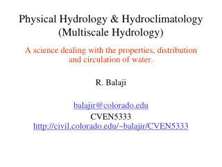 Physical Hydrology &  Hydroclimatology ( Multiscale  Hydrology)