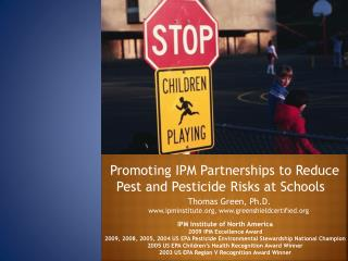 Promoting IPM Partnerships to Reduce Pest and Pesticide Risks at Schools