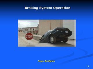 Braking System Operation