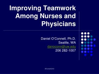 Improving Teamwork Among Nurses and Physicians