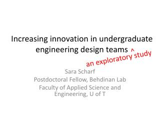 Increasing innovation in undergraduate engineering design teams