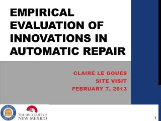 Empirical Evaluation of innovations in automatic repair