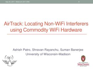 AirTrack:  L ocating  N on-WiFi Interferers using Commodity WiFi Hardware