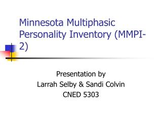 Minnesota Multiphasic Personality Inventory MMPI-2