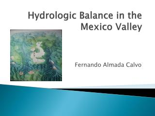 Hydrologic Balance in the Mexico Valley