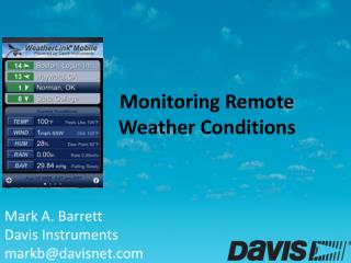 Monitoring Remote  Weather Conditions
