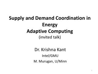 Supply and Demand Coordination in Energy Adaptive  Computing (invited talk)
