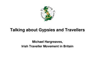 Talking about Gypsies and Travellers