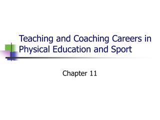 Teaching and Coaching Careers in Physical Education and Sport
