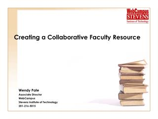 Creating a Collaborative  F aculty Resource