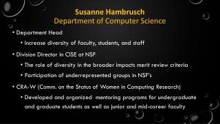 Susanne  H ambrusch Department of Computer Science