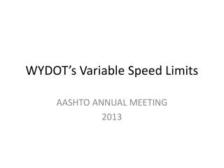 WYDOT's Variable Speed Limits
