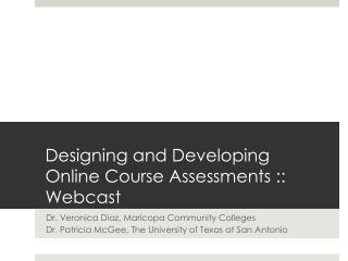 Designing and Developing Online Course Assessments :: Webcast