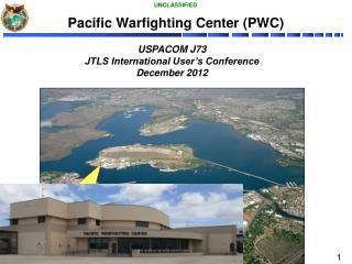 Pacific  Warfighting  Center (PWC)