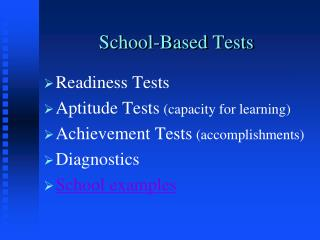 School-Based Tests