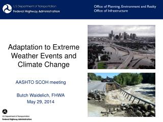 Adaptation to Extreme Weather Events and Climate Change