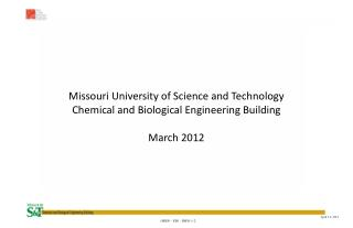 Missouri  University of Science  and Technology Chemical and Biological Engineering Building