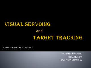 Visual  Servoing and Target  Tracking