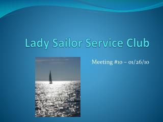 Lady Sailor Service Club