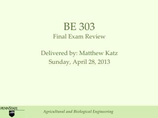 BE 303 Final Exam Review