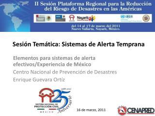 Sesión Temática: Sistemas de Alerta Temprana