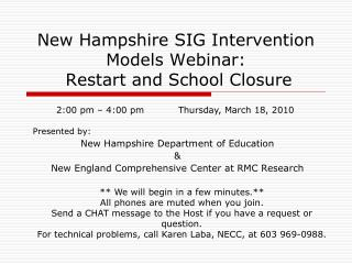 New Hampshire SIG Intervention Models Webinar:    Restart and School Closure
