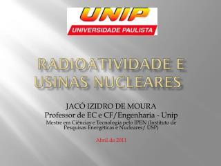 Radioatividade e Usinas NUCLEARES
