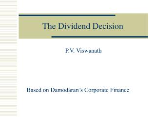 The Dividend Decision