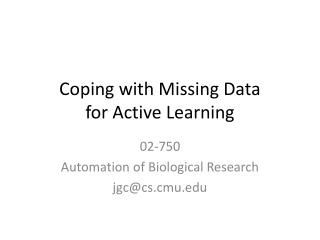 Coping with Missing Data for Active Learning