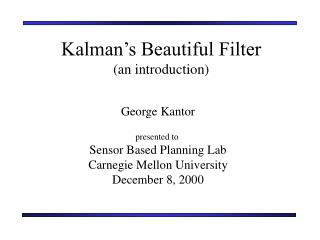 Kalman�s Beautiful Filter (an introduction)