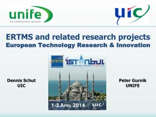 ERTMS and related research projects European Technology Research & Innovation