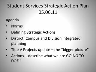 Student Services Strategic Action Plan 05.06.11