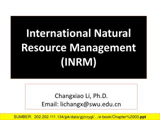 International Natural Resource Management (INRM )
