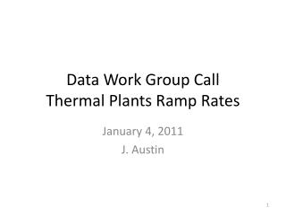 Data Work Group Call Thermal Plants Ramp Rates