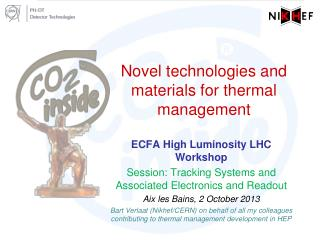 Novel technologies and materials for thermal management
