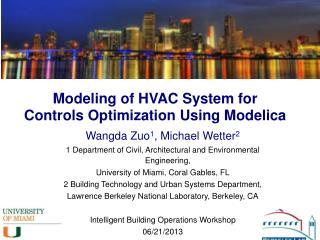 Modeling of HVAC System for  Controls  Optimization Using Modelica